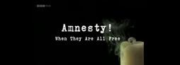 Amnesty! Kiedy wszyscy będą wolni